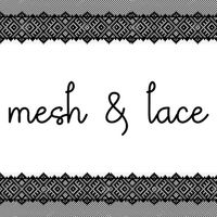 meshandlace